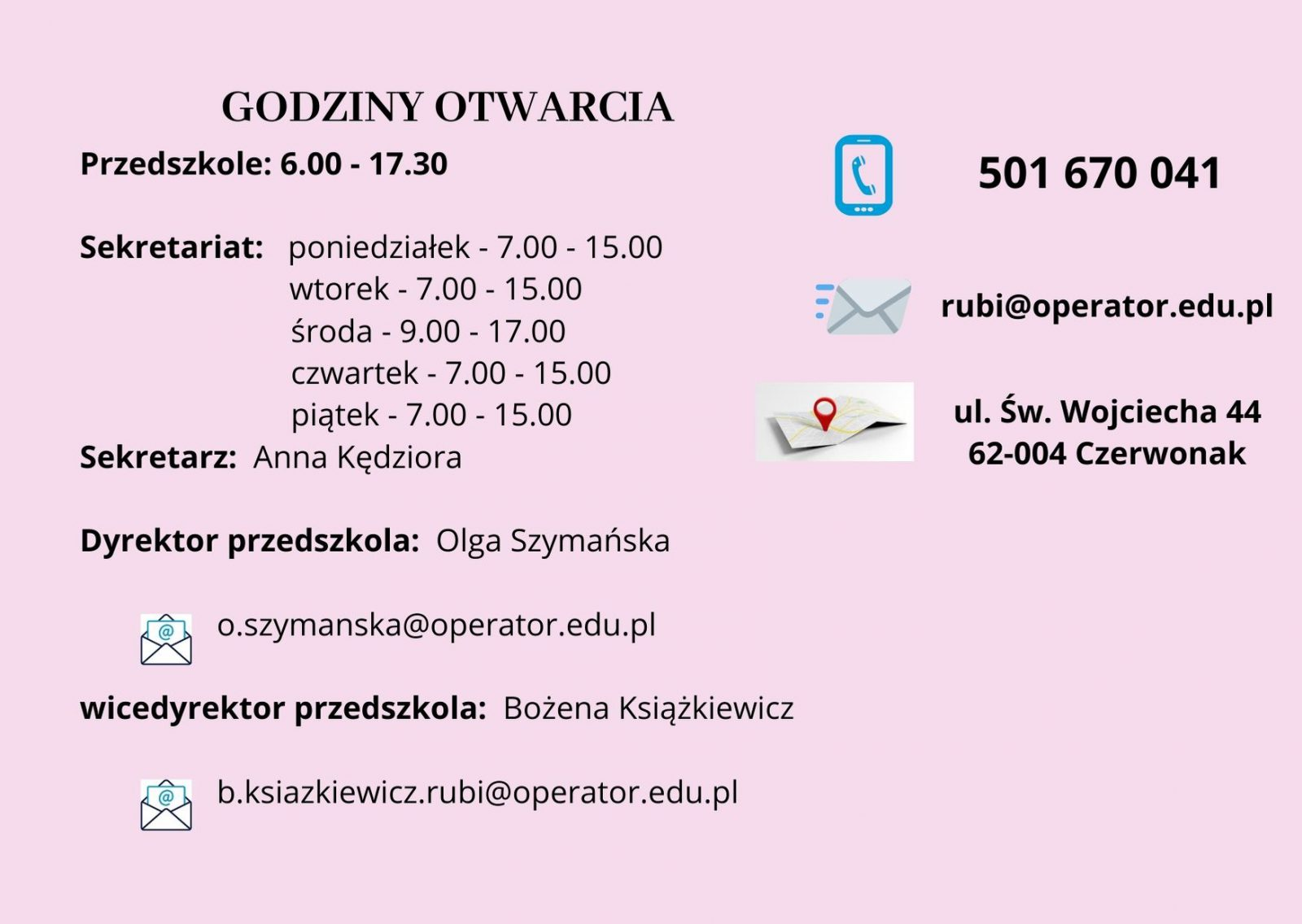 Publiczne Przedszkole Rubi ul.św. Wojciecha 44 62 – 004 Czerwonak e-mail: rubi@operator.edu.pl tel. 501 670041